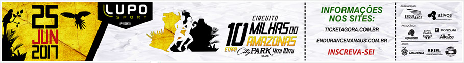 10 MILHAS DO AMAZONAS - ETAPA CITY PARK CLUB 2017 - 25/06/2017 - Manaus / AM
